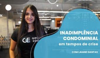 Inadimplencia Condominial - Inadimplência condominial em tempos de crise