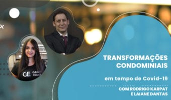 Transformacoes condominiais - Transformações condominiais em tempo de Covid-19